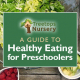 A Guide to Healthy Eating for Preschoolers
