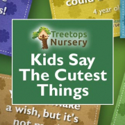 Kids Say The Cutest Things