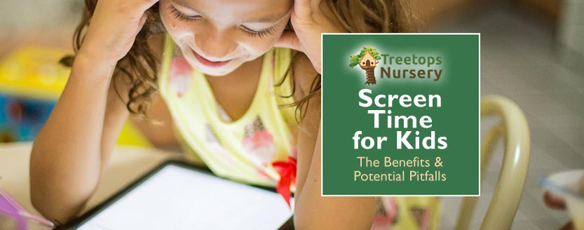Screen Time for Kids – The Benefits & Potential Pitfalls