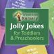 Jolly Jokes for Toddlers & Preschoolers